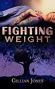 Fighting Weight by [Jones, Gillian]