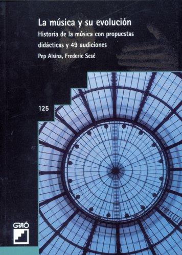 La música y su evolución (Spanish Edition)