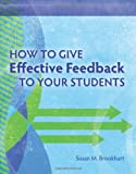 img - for How to Give Effective Feedback to Your Students by Susan M. Brookhart (12-Sep-2008) Paperback book / textbook / text book