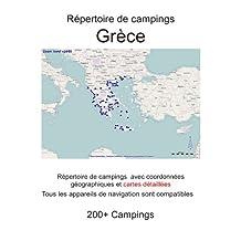 Répertoire de campings GRÈCE (avec coordonnées géographiques et cartes détaillées) (French Edition)