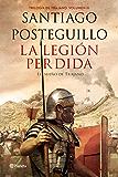 La legión perdida: Trilogía de Trajano. Volumen III