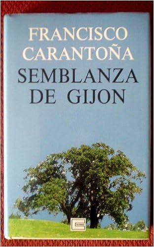 Semblanza de Gijón: Amazon.es: Francisco Carantoña, Caja de ...