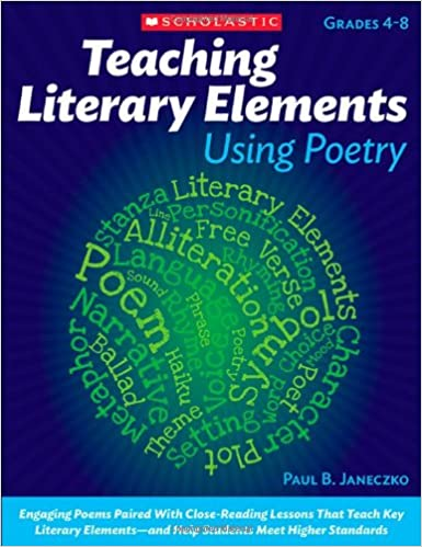 Teaching Literary Elements Using Poetry Engaging Poems Paired With