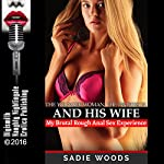 The Younger Woman, the Professor, and His Wife: My Brutal Rough Anal Sex Experience: An FFM Menage a Trois Erotica Story | Sadie Woods