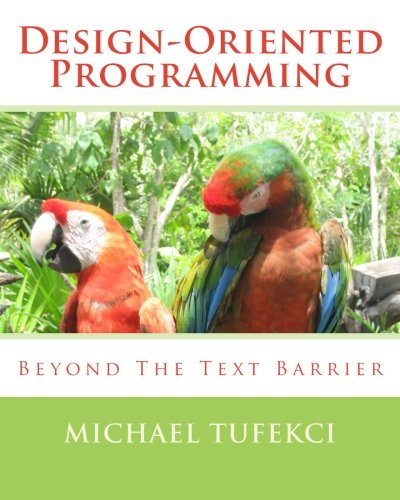 Download Design-Oriented Programming: Beyond The Text Barrier ebook
