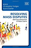 Resolving Mass Disputes, Astrid Stadler, 1782546901