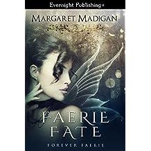 Faerie Fate (Forever Faerie Book 1)
