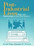 img - for Post-Industrial Lives: Roles and Relationships in the 21st Century book / textbook / text book