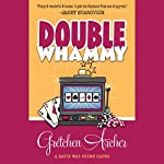 Double Whammy: A Davis Way Crime Caper, Book 1 | Gretchen Archer
