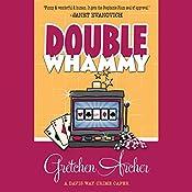 Double Whammy: A Davis Way Crime Caper, Book 1 | Gretchen Archer