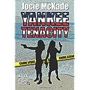 Yankee Tenacity: Mayson-Dickson Mystery (Mayson-Dickson Book Two) (Volume 2)