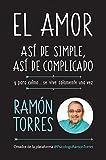 #9: El amor: así de simple, así de complicado: Y para colmo, solo se vive una vez (Spanish Edition)