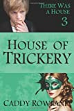 House of Trickery, Caddy Rowland, 1499331657