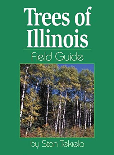 Illinois State Tree - Trees of Illinois Field Guide (Tree Identification Guides)