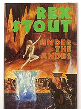 Under the Andes by Rex Stout science fiction and fantasy book and audiobook reviews