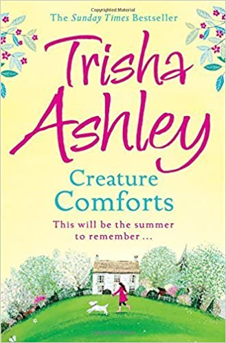 CREATURE COMFORTS by Trisha Ashley (2015-06-18)