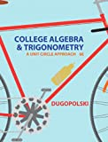 College Algebra and Trigonometry 6th Edition