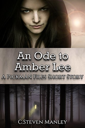 An Ode to Amber Lee: A Pickman Files Short Story (Closed Cases: Stories from the Pickman Files Book 2)