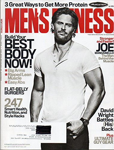 Men's Fitness April 2016 Magazine STRONGER AND FASTER: JOE MANGANIELLO, THE MAN BEHIND THE MUSCLE, WEARWOLF TURNED STRIPPER WITH NEW WIFE & MOVIE (Best Way To Shred Fat And Build Muscle)