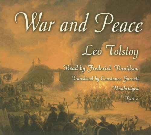War and Peace (Part 2 of 2) (Library Edition)