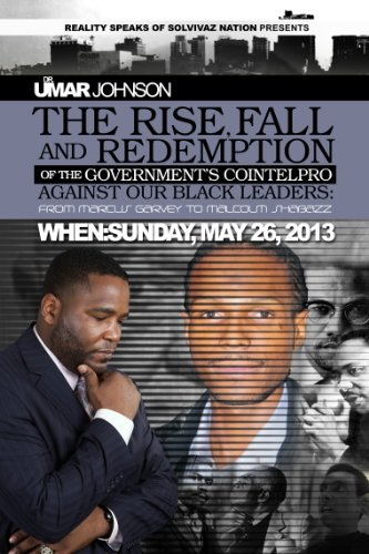 Dr. Umar Johnson - The Rise, Fall, and Redemption of the Government's Cointelpro Against Our Black Leaders: From Marcus Garvey to Malcolm Shabazz DVD