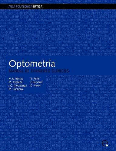 Descargar Libro Optometría. Manual De Exámenes Clínicos Juan Carlos Ondategui Parra