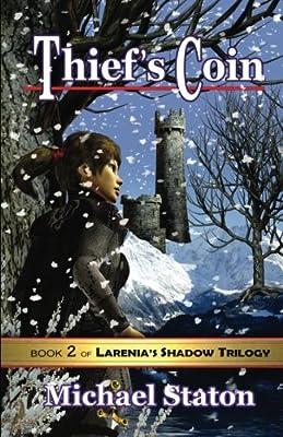 Thief's Coin (Larenia's Shadow Trilogy)