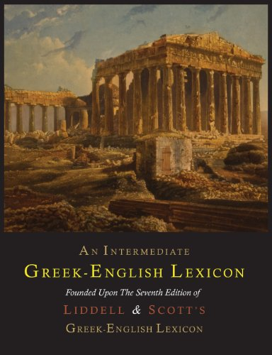 An Intermediate Greek-English Lexicon (Greek and English Edition)