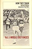 How They Train: Middle Distances