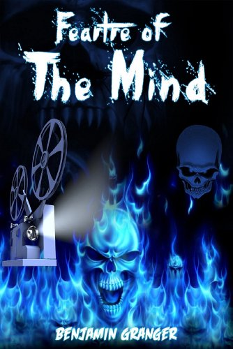 Book: Feartre of the Mind by Benjamin Granger