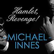 Hamlet, Revenge!: An Inspector Appleby Mystery | Michael Innes