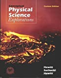 Conceptual Physical Science Explorations - Custom Edition 9780536729330