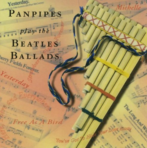 The Beatles Ballads with Pan pipes