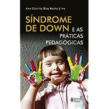 Síndrome de Down e as Práticas Pedagógicas