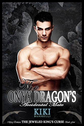 (The Onyx Dragon's Accidental Mate: The Jeweled King's Curse Mpreg Romance Book)