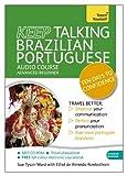 Keep Talking Brazilian Portuguese : Ten Days to Confidence, Tyson-Ward, Sue and Pereira de Almeida Rowbo, Ethel, 1444191381