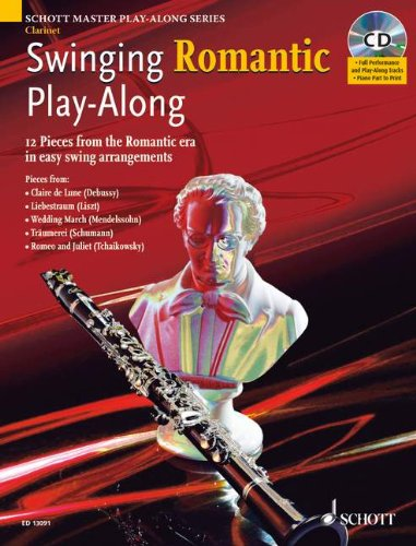 Swinging Romantic Play-Along: 12 Pieces from the Romantic Era in Easy Swing Arrangements Clarinet (Schott Master - Jazz Leonard Hal Clarinet