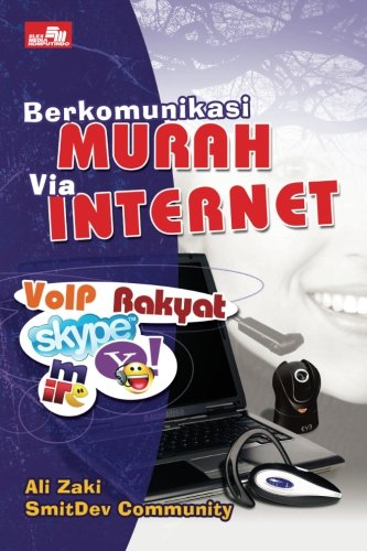 Berkomunikasi Murah Via Internet (Indonesian Edition)
