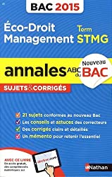 Annales ABC du BAC 2015 Eco - Droit - Management Term STMG