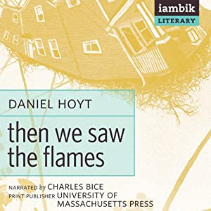 Then We Saw the Flames Audiobook
