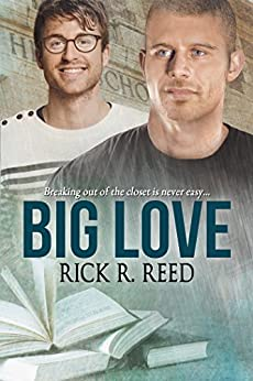 Big Love by [Reed, Rick R.]