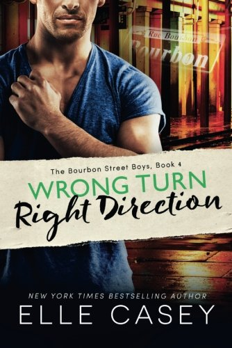 wrong-turn-right-direction-the-bourbon-street-boys
