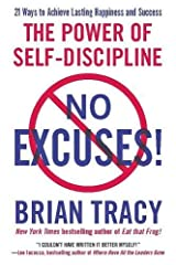 No Excuses!: The Power of Self-Discipline Paperback