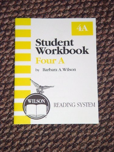 - Wilson Reading System, Student Workbook, Four A