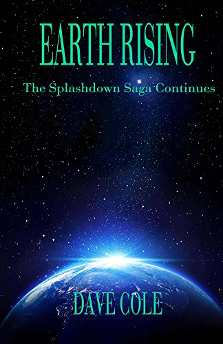Earth Rising (Splashdown Book 2)