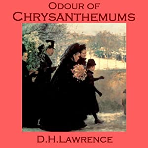 "the symbolic images in dh lawrences odour of chrysanthemums Dh lawrence presentation  lawrences childhood was dominated by poverty and  ""odour of chrysanthemums""one of d h lawrence's most."