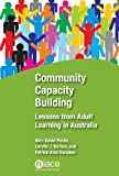 Community Capacity Building : Lessons from Adult Learning in Australia, , 1862017220