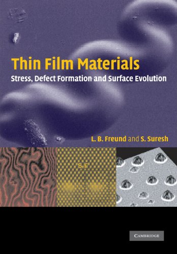 Thin Film Materials: Stress, Defect Formation and Surface...