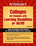 Colleges for Students with Learning Disibilities or AD/HD, Peterson's Guides Staff, 0768925061