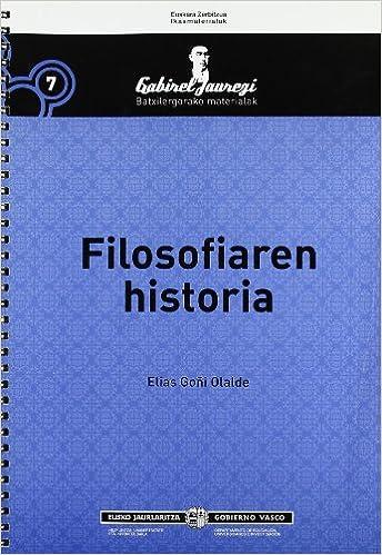 Filosofiaren Historia - Batxilergoa (Gabirel Jauregi)